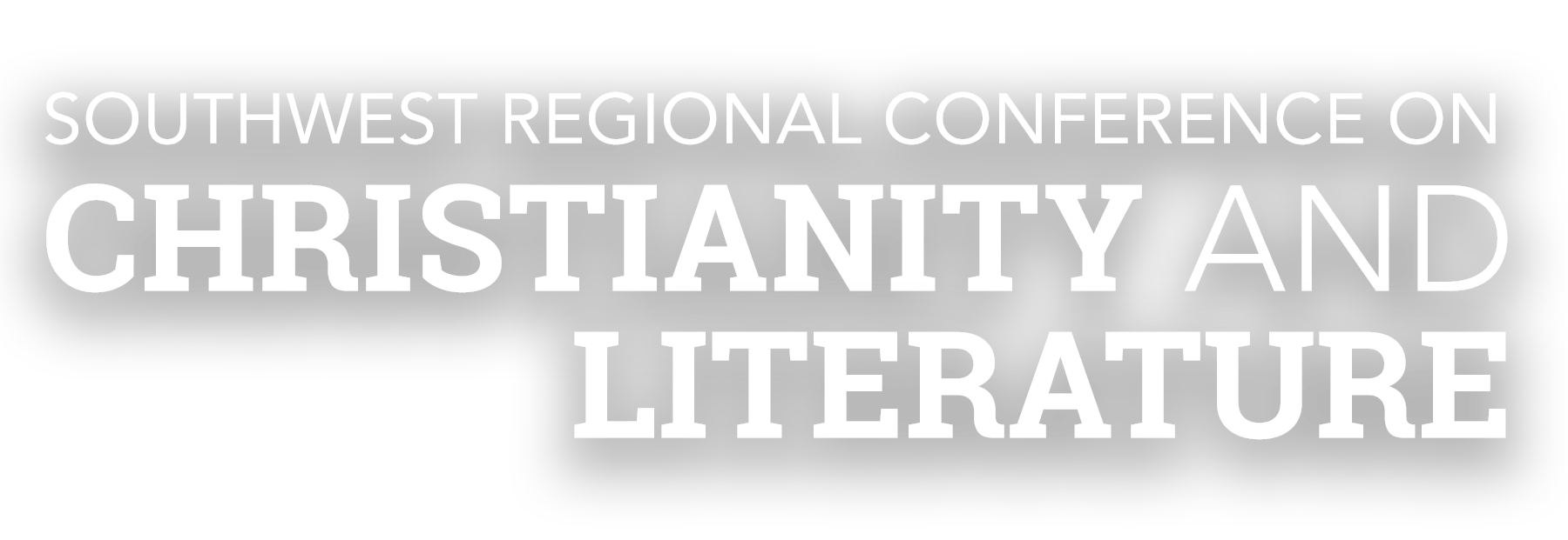 Southwest Regional Conference on Christianity & Literature